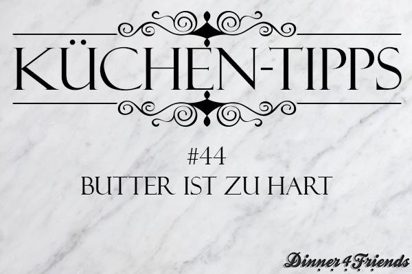 So machst du zu harte Butter streichfähig
