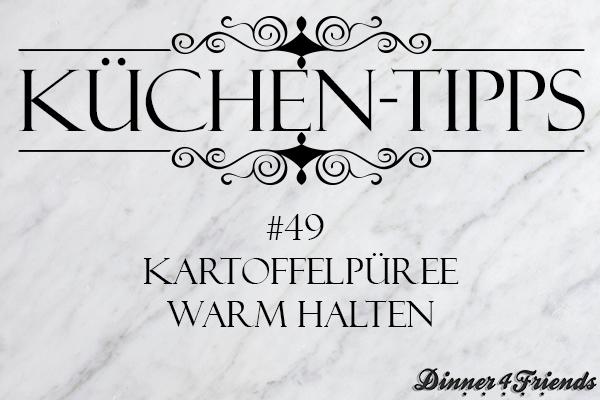 Küchentipp #49: Kartoffelpüree warm halten