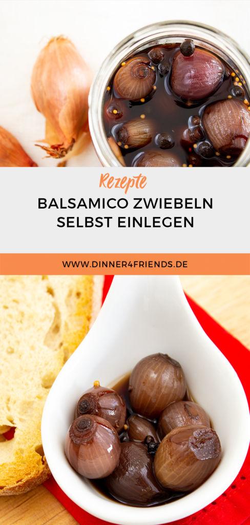Balsamico Zwiebeln selbst einlegen