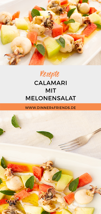 Calamari mit Melonensalat und Minz Joghurt
