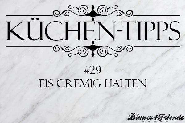 Küchentipp #29: Eis cremig aufbewahren