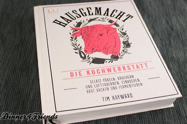 Hausgemacht - Die Kochwerkstatt von Tim Hayward ist ein Wunderbuch! Aber Achtung: Es macht süchtig!