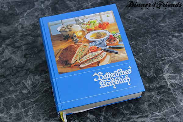 Bayerisches Kochbuch: zeitlos gut und hilfreich - Dinner4Friends