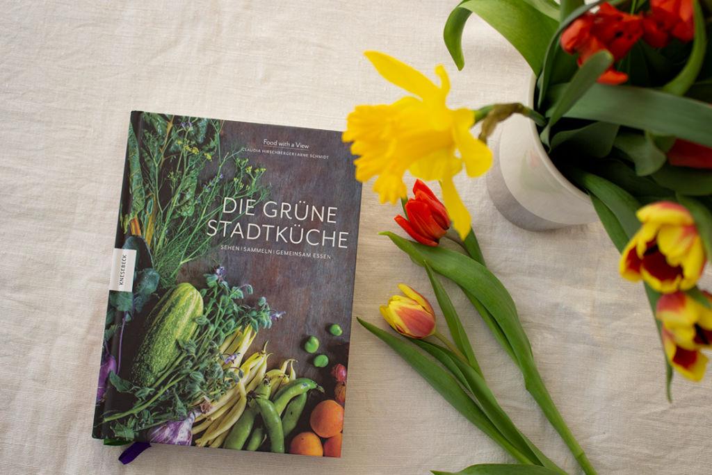 Die grüne Stadtküche: mein Lieblingskochbuch im März