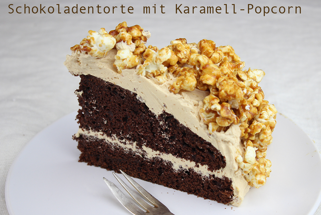 Schokoladentorte Mit Karamell Popcorn Dinner4friends