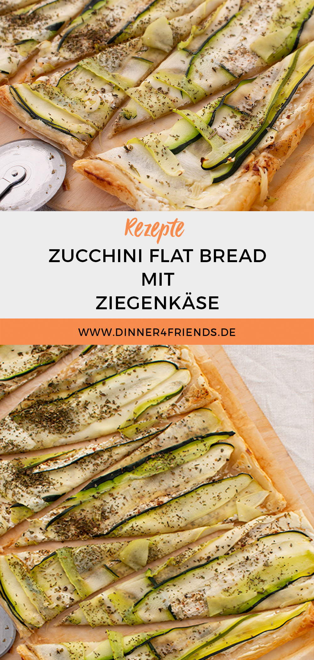 Zucchini Flat Bread mit Ziegenkäse