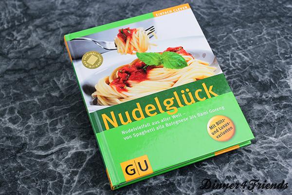 Ein Kochbuch zum Glücklich werden: Nudelglück von GU.