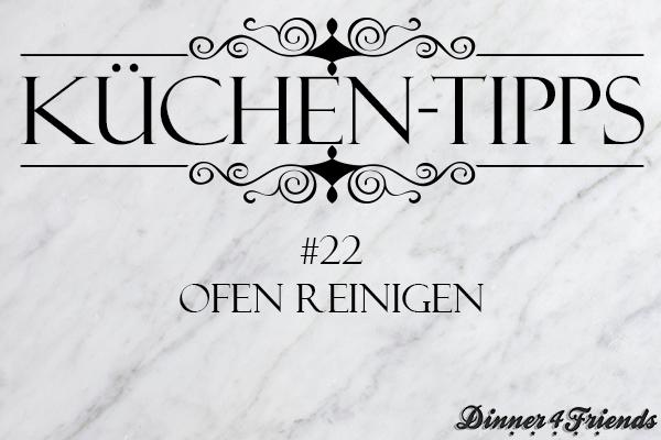 Küchentipp #22: Ofen reinigen
