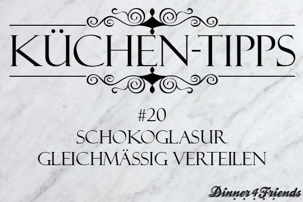 Küchentipp #20: Schokoglasur gleichmäßig verteilen